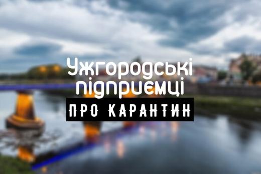 Вихід із карантину: бізнесмени Ужгорода розповіли про плани та зміни в роботі